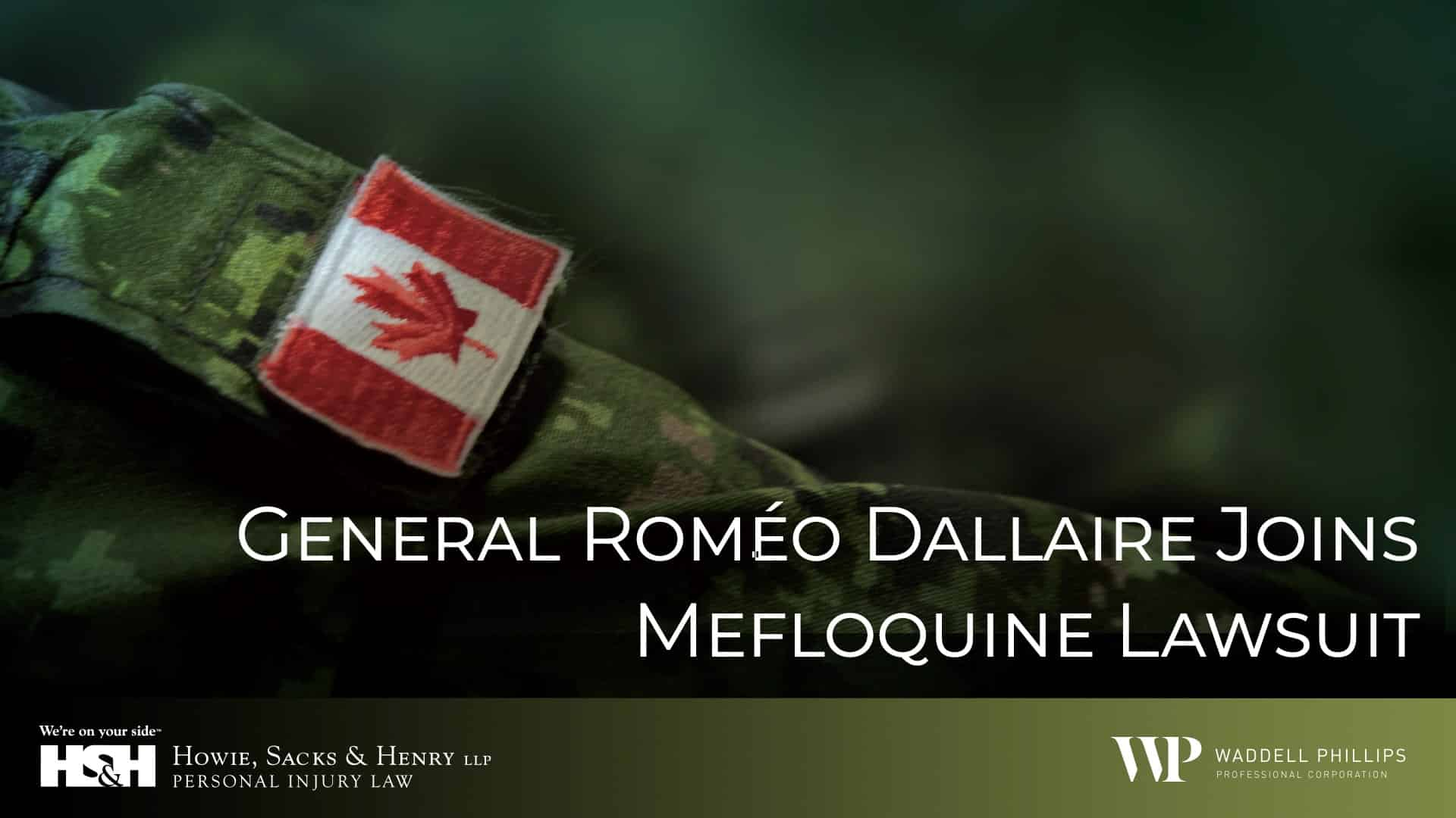 General Roméo Dallaire Joins Mefloquine Lawsuit
