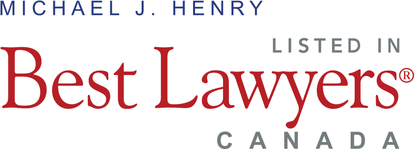 Howie, Sacks & Henry LLP – Best Lawyers Canada – Michael J. Henry