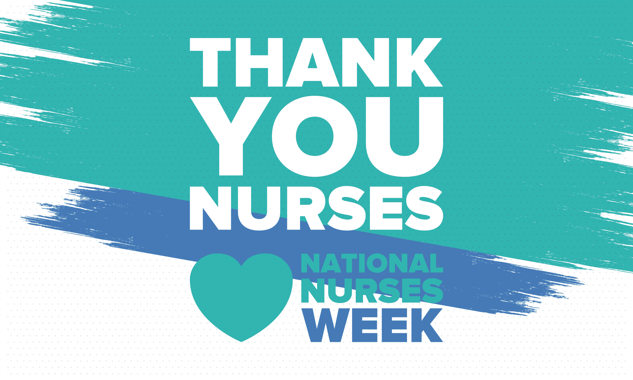 Thank You Nurses – Nurses Week 2020