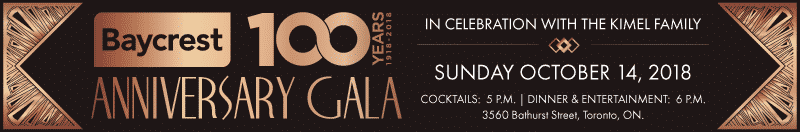 October 14, 2018 – Baycrest 100th Anniversary Gala